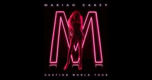 MARIAH CAREY – CAUTION WORLD TOUR @ Stifel Theatre, St. Louis, Missouri Sat, Mar 16, 2019 @ 8:00 PM