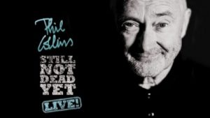 Concert Review:  PHIL COLLINS-NOT DEAD YET LIVE! KFC Yum! Center, Louisville, KY Wednesday, October 9, 2019 at 8:00 PM